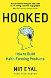 Hooked: How to Build Habit-Forming Products