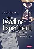 Mein Deadline-Experiment: Vom fiktiven Sterben zum glücklicheren Leben