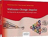 Wirksame Change-Impulse: Das Playbook für alle, die wirklich etwas bewegen wollen