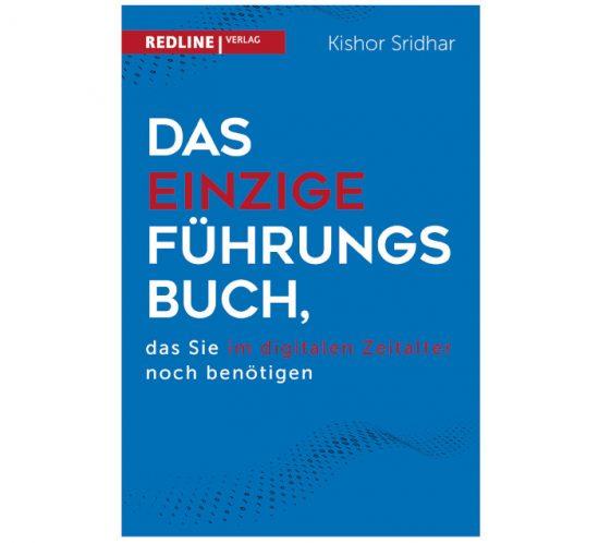 Buchcover: Das einzige Führungsbuch, das Sie im digitalen Zeitalter noch benötigen