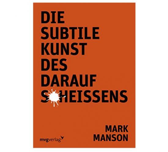 Buchcover - Die Subtile Kunst des darauf Scheissens