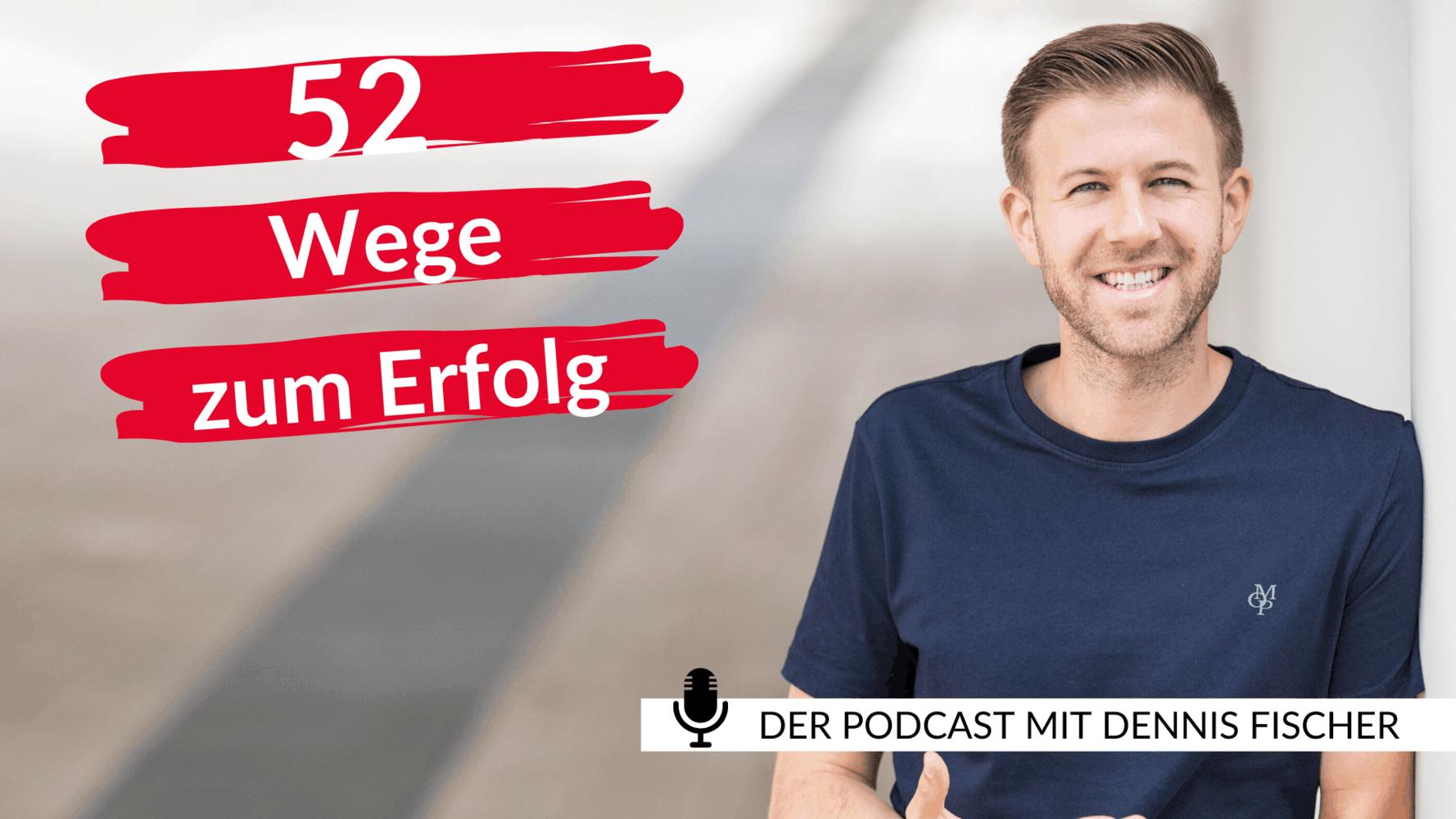 52 Wege zum Erfolg - Der Podcast